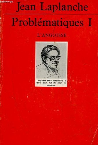 Problématiques, tome 1 : L'Angoisse