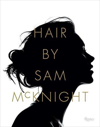 Hair by Sam McKnight by Sam McKnight (2016-10-25)