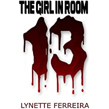 The Girl in Room Thirteen: Ghost Story