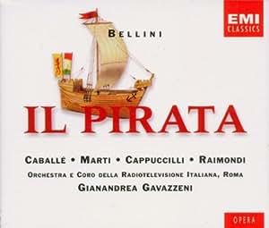 Vincenzo Bellini - Il Pirata (Opern-Gesamtaufnahme)