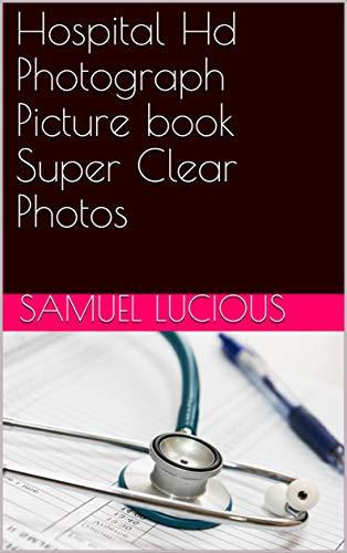 Hospital Hd Photograph Picture book Super Clear Photos