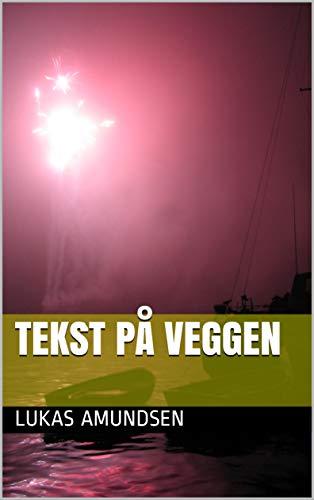 Tekst på veggen (Norwegian Edition)