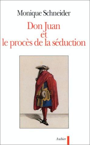 Don Juan et le procs de la sduction