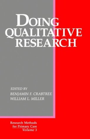 Doing Qualitative Research: Multiple Strategies (Research Methods for Primary Care) (1992-06-15)
