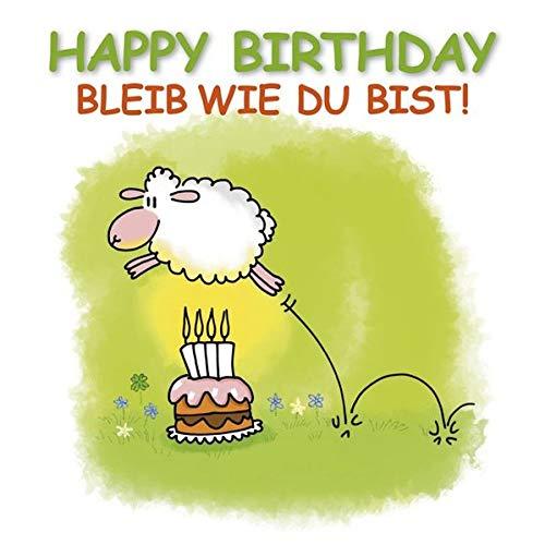 Happy Birthday - Bleib wie du bist: Cartoon-Geschenkbuch als Glückwunsch zum Geburtstag.