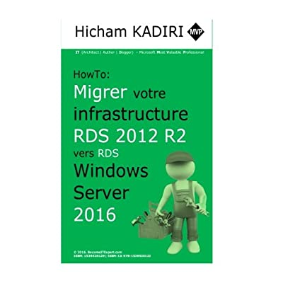 How-To : Migrer votre infrastructure RDS 2012 R2 vers RDS 2016