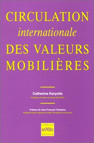 Circulation internationale des valeurs mobilières