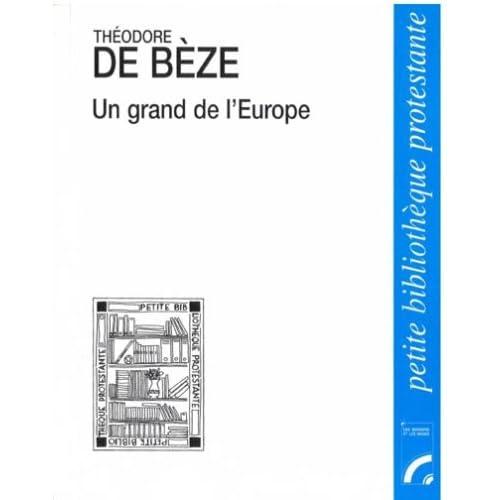 Un grand de l'Europe : Vézelay 1519 - Genève 1605