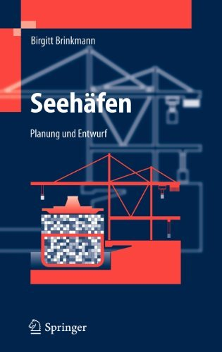 Seehäfen: Planung und Entwurf
