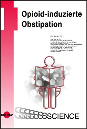 Opioid-induzierte Obstipation (UNI-MED Science)