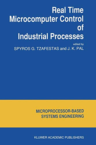 Real Time Microcomputer Control of Industrial Processes (Intelligent Systems, Control and Automation: Science and Engineering, Band 5) - Cam Der Ram