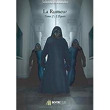 La rumeur - Tome 2