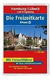 Die Allianz Freizeitkarte Hamburg, Lübeck und Umgebung 1:100 000 -