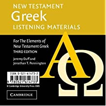 [(New Testament Greek Listening Materials: For the Elements of New Testament Greek)] [Author: Jeremy Duff] published on (July, 2005)