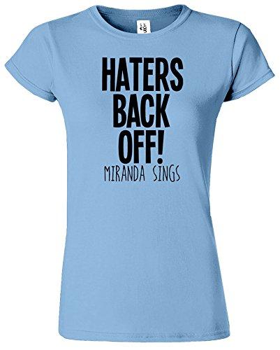 Haters Back Off Mirnada Sings Dames T Top T-Shirt Cadeau Bleu Clair / Noir Design