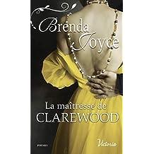 La maîtresse de Clarewood (Scandaleux gentlemen t. 4) (French Edition)