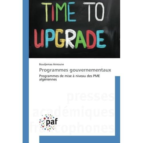 Programmes gouvernementaux: Programmes de mise à niveau des PME algériennes