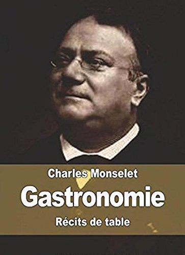 Gastronomie, Récits de table (French Edition)