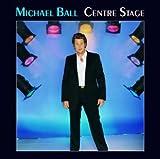 Songtexte von Michael Ball - Centre Stage