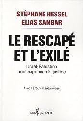 Le Rescapé et l'Exilé : Une exigence de justice