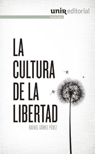 Libros de texto descargar rincon La cultura de la libertad B00KFKD9A8 PDF