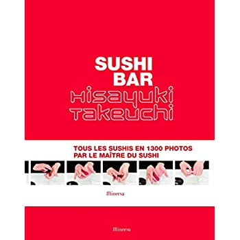 Sushi Bar. Tous les sushis en 1300 photos par le maître du sushi