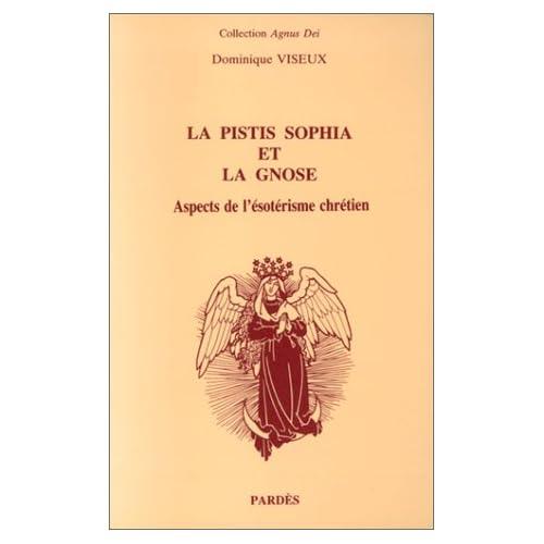 La Pistis Sophia et la Gnose : Aspects de l'ésotérisme chrétien
