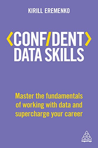 Confident data skills master the fundamentals of working with data confident data skills master the fundamentals of working with data and supercharge your career fandeluxe Images