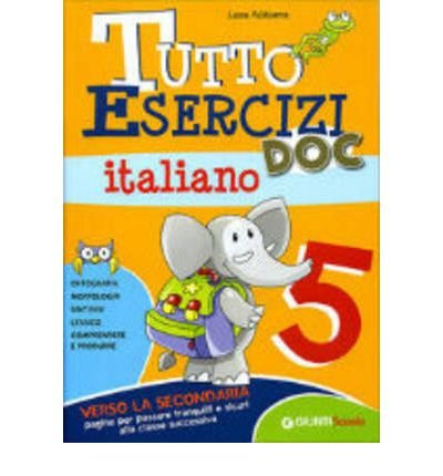 [(Tutto Esercizi DOC Italiano 5)] [Author: Laura Valdiserra] published on (June, 2009)