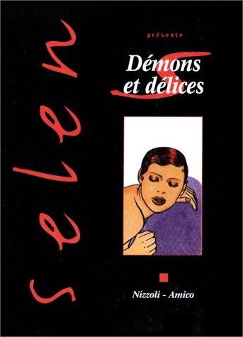 Selen, tome 18 : Démons et délices