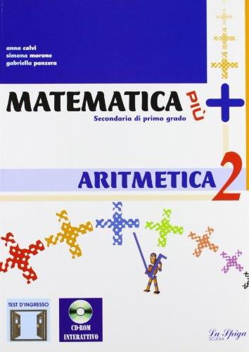 Matematica pi. Aritmetica. Con quaderno operativo. Con espansione online. Per le Scuole superiori: 2