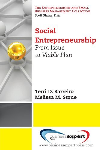 Social Entrepreneurship: From Issue to Viable Plan (Small Business Management and Entrepreneurship) by Terri D. Barreiro (2013-08-15)