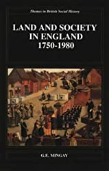 Land and Society in England 1750-1980 (Themes In British Social History)
