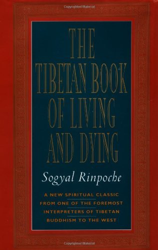 The Tibetan Book of Living and Dying: A New Spiritual Classic from One of the Foremost Interpreters of Tibetan Buddhism to the West by Patrick Gaffney (1992-09-17)