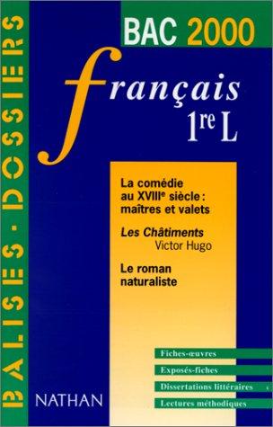 Français, 1ère L. Les oeuvres du programme du Bac 2000