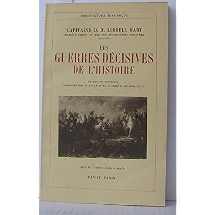 Les guerres décisives de l'histoire études de stratégie traduite par B. Mayra et le colonel de fonlongue