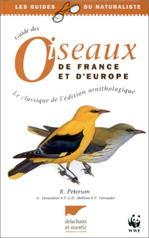 Guide des oiseaux de France et d'Europe par Roger Peterson