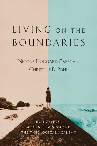 Living on the Boundaries: Evangelical Women, Feminism, and the Theological Academy