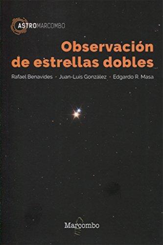 Observación de estrellas dobles (ASTROMARCOMBO) por Juan Luis González, Edgardo R. Masa Rafael Benavides