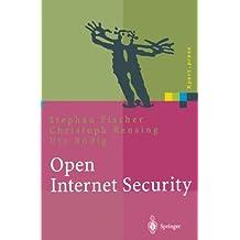 Open Internet Security: Von Den Grundlagen Zu Den Anwendungen (Xpert.press)