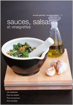 Sauces, salsas et vinaigrettes de Gilles Mourier,Elisabeth Boyer ( 17 janvier 2007 )