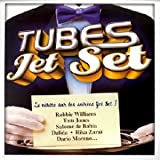 Tubes Jet Set