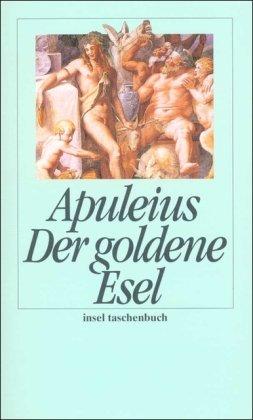 Der goldene Esel (insel taschenbuch)