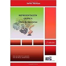 Representación Gráfica. Libro de Ejercicios.