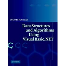 Data Structures and Algorithms Using Visual Basic.NET by Michael McMillan (2005-05-12)