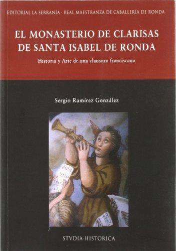 el-monasterio-de-las-clarisas-de-santa-isabel-de-ronda-historia-y-arte-de-una-clausura-franciscana