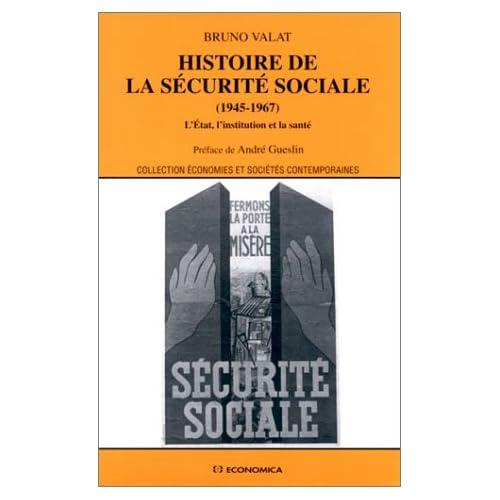 Histoire de la sécurité sociale (1945-1967) : L'Etat, l'institution et la santé