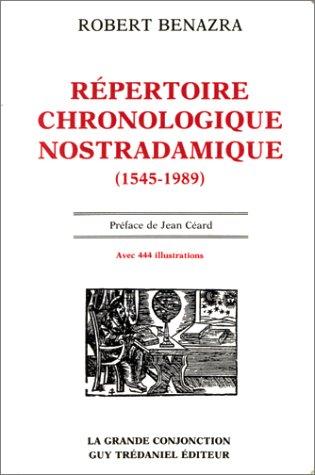 Répertoire chronologique nostradamique: 1545-1989 par Robert Benazra