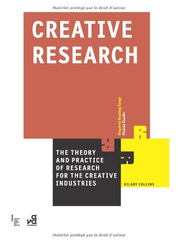 Creative Research: The Theory and Practice of Research for the Creative Industries (Required Reading Range) por Hilary Collins
