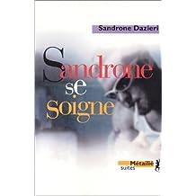 Sandrone se soigne